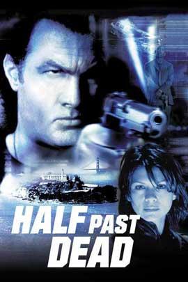 Half Past Dead - 27 x 40 Movie Poster - Style C