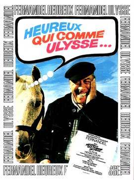 Happy He Who Like Ulysses - 11 x 17 Movie Poster - French Style A