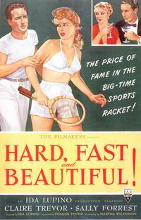 Hard, Fast and Beautiful! - 11 x 17 Movie Poster - Style A