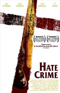 Hate Crime - 43 x 62 Movie Poster - Bus Shelter Style A