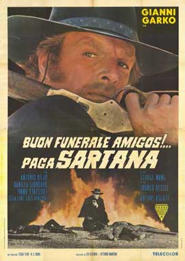 Have a Good Funeral, My Friend... Sartana Will Pay - 11 x 17 Movie Poster - Italian Style A