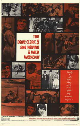 Having a Wild Weekend - 11 x 17 Movie Poster - Style A