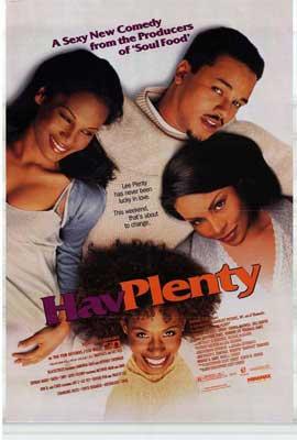 Hav Plenty - 11 x 17 Movie Poster - Style A