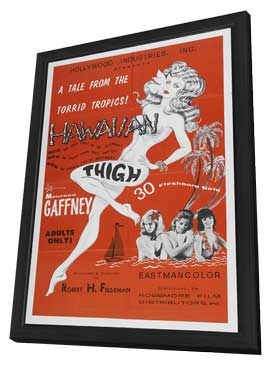 HAWAIIAN THIGH - 11 x 17 Movie Poster - Style A - in Deluxe Wood Frame