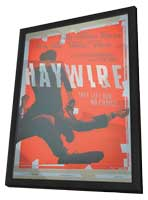 Haywire - 11 x 17 Movie Poster - Style A - in Deluxe Wood Frame