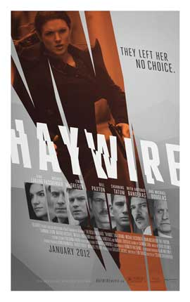 Haywire - 43 x 62 Movie Poster - Bus Shelter Style A