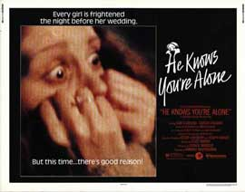 He Knows You're Alone - 11 x 14 Movie Poster - Style A