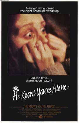 He Knows You're Alone - 11 x 17 Movie Poster - Style A