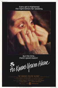 He Knows You're Alone - 27 x 40 Movie Poster - Style A