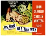 He Ran all the Way - 27 x 40 Movie Poster - Style B