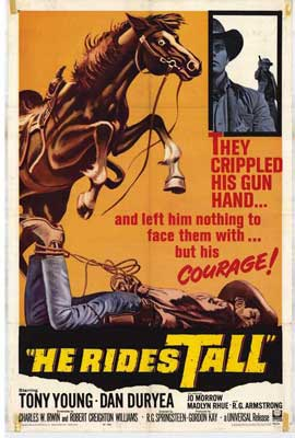 He Rides Tall - 11 x 17 Movie Poster - Style A