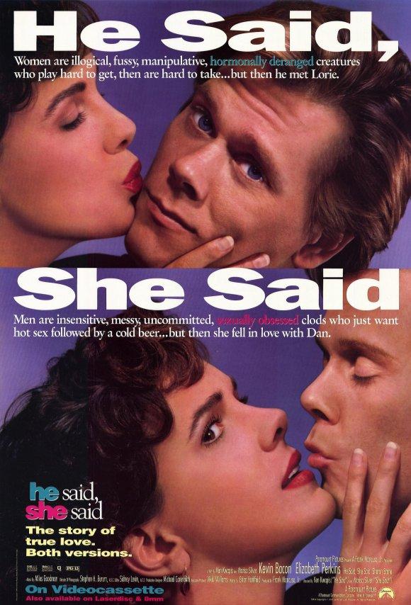 He Said, She Said 1991