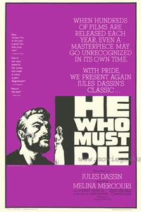 He Who Must Die - 43 x 62 Movie Poster - Bus Shelter Style A