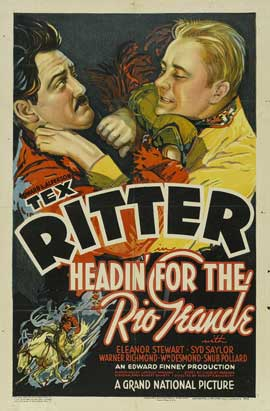 Headin' for the Rio Grande - 11 x 17 Movie Poster - Style A