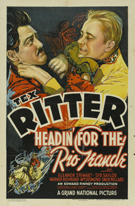 Headin' for the Rio Grande - 27 x 40 Movie Poster - Style A