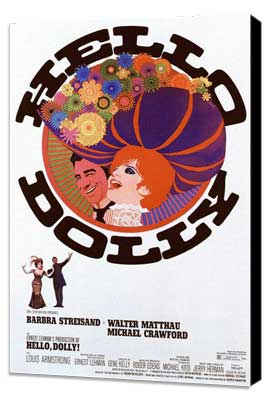 Hello, Dolly! - 27 x 40 Movie Poster - Style B - Museum Wrapped Canvas