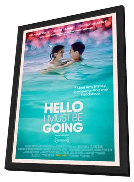 Hello I Must Be Going - 11 x 17 Movie Poster - Style A - in Deluxe Wood Frame