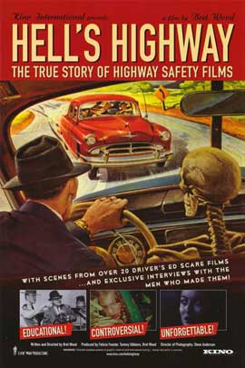 Hell's Highway: The True Story of Highway Safety Films - 11 x 17 Movie Poster - Style A