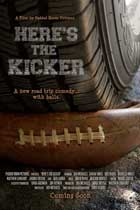 Here's the Kicker - 11 x 17 Movie Poster - Style A