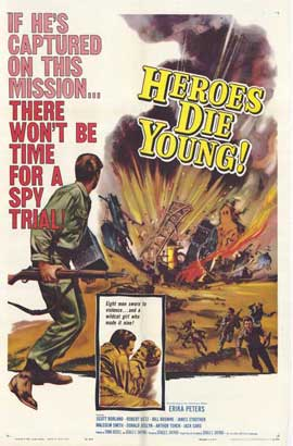 Heroes Die Young - 27 x 40 Movie Poster - Style A