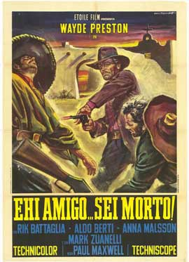 Hey Amigo A Toast to your Death! - 11 x 17 Movie Poster - Italian Style A