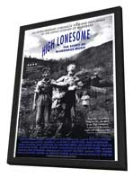 High Lonesome: The Story of Bluegrass Music - 11 x 17 Movie Poster - Style A - in Deluxe Wood Frame