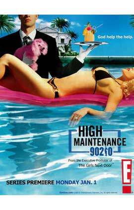 High Maintenance 90210 - 11 x 17 TV Poster - Style A