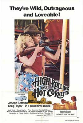 High Rolling in a Hot Corvette - 11 x 17 Movie Poster - Style A