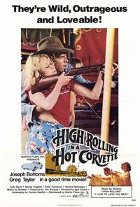 High Rolling in a Hot Corvette - 27 x 40 Movie Poster - Style A