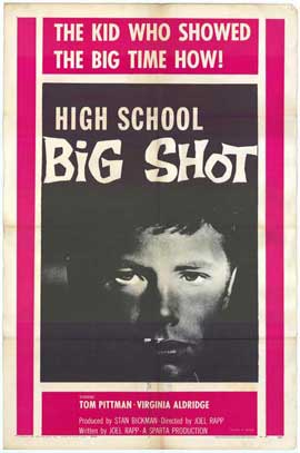 High School Big Shot - 11 x 17 Movie Poster - Style A