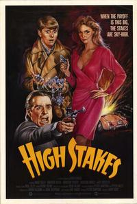 High Stakes - 11 x 17 Movie Poster - Style A