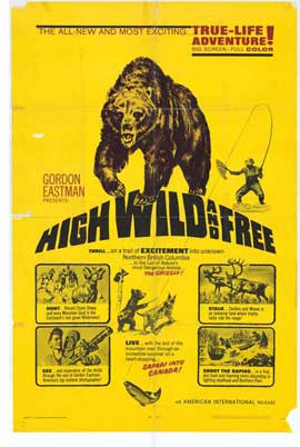 High, Wild and Free - 11 x 17 Movie Poster - Style A