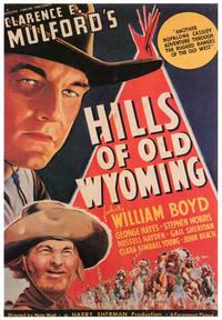 Hills of Old Wyoming - 43 x 62 Movie Poster - Bus Shelter Style A