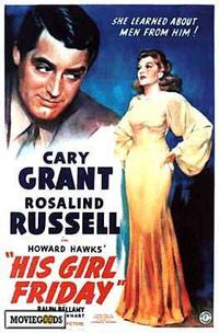 His Girl Friday - 43 x 62 Movie Poster - Bus Shelter Style A