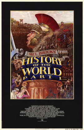History of the World: Part 1 - 11 x 17 Movie Poster - Style A