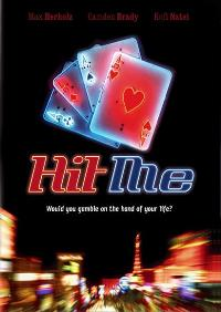 Hit Me - 11 x 17 Movie Poster - Style A