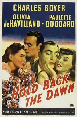 Hold Back the Dawn - 11 x 17 Movie Poster - Style A