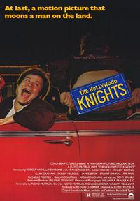 The Hollywood Knights - 43 x 62 Movie Poster - Bus Shelter Style A