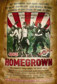 Homegrown - 43 x 62 Movie Poster - Bus Shelter Style A