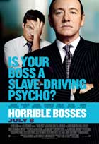 Horrible Bosses - 43 x 62 Movie Poster - Bus Shelter Style A