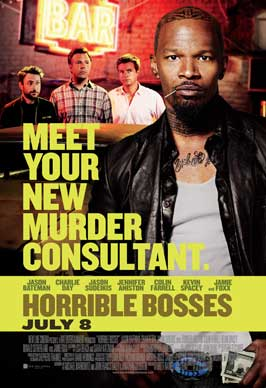 Horrible Bosses - 43 x 62 Movie Poster - Bus Shelter Style C