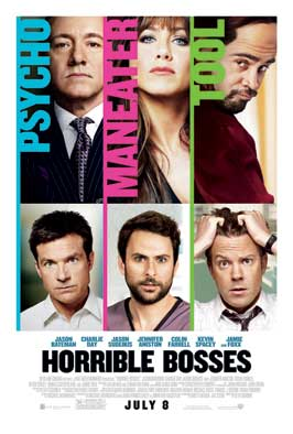 Horrible Bosses - 43 x 62 Movie Poster - Bus Shelter Style E