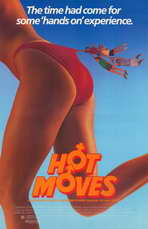 Hot Moves - 11 x 17 Movie Poster - Style A