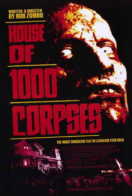 House of 1000 Corpses - 27 x 40 Movie Poster