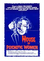 House of Psychotic Women - 11 x 17 Movie Poster - Style A