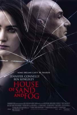 House of Sand and Fog - 11 x 17 Movie Poster - Style A