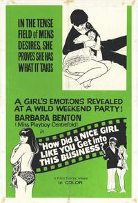 How Did a Nice Girl Like You Get Into This Business - 27 x 40 Movie Poster - Style A