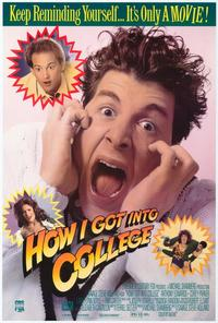 How I Got into College - 27 x 40 Movie Poster - Style A