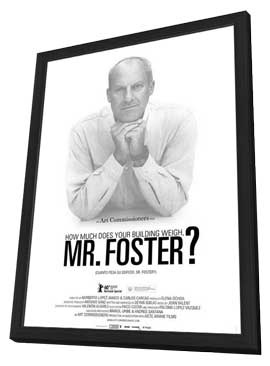 How Much Does Your Building Weigh, Mr Foster - 11 x 17 Movie Poster - Style A - in Deluxe Wood Frame