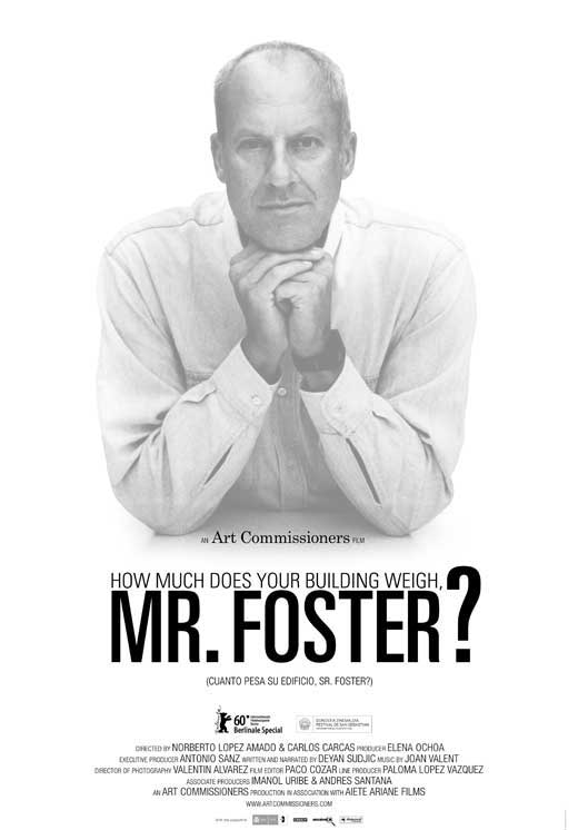 How Much Does Your Building Weigh, Mr. Foster ? | Carcas, Carlos. Réalisateur